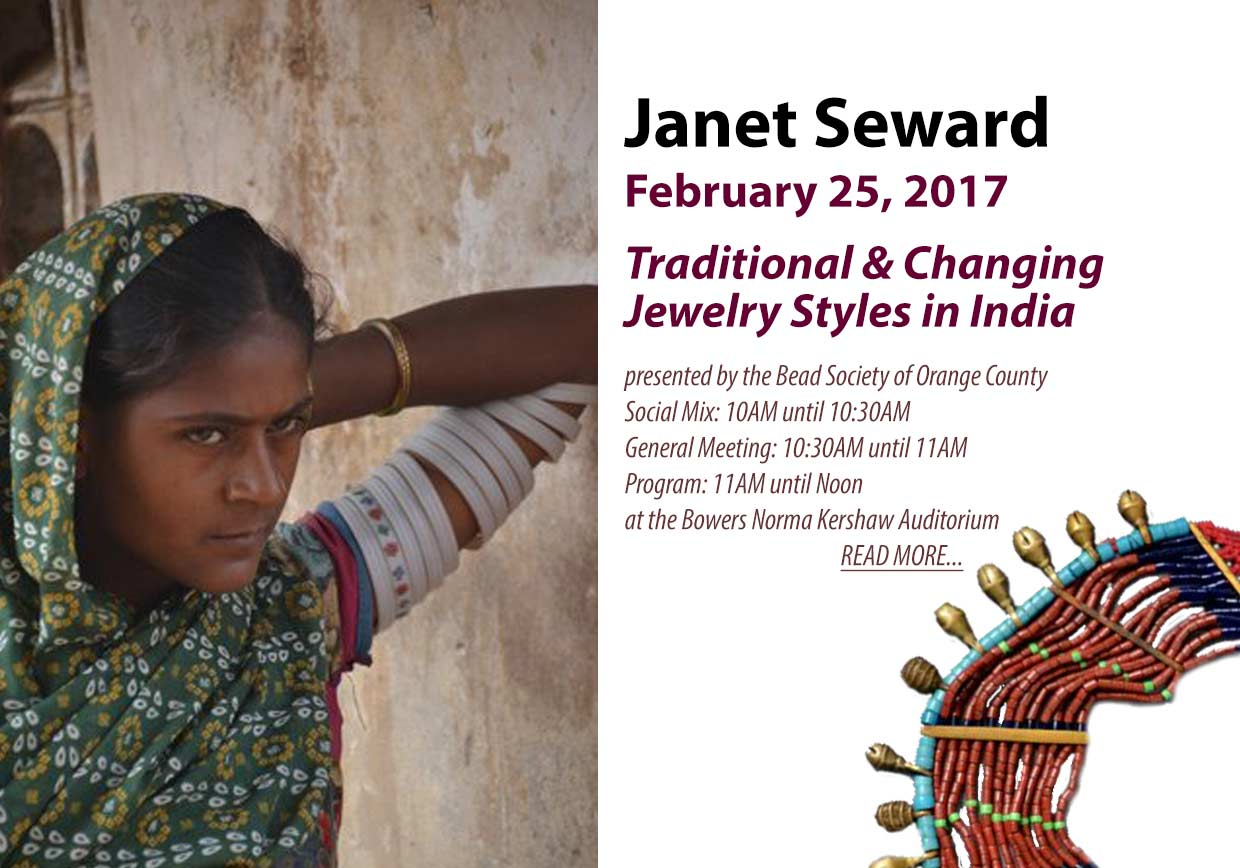 Janet Seward talks about the jewelry of India February 2017 at the Bead Society of Orange County