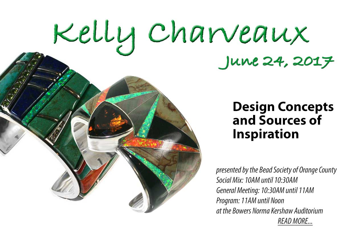 Bead Society of Orange County featured speaker June 2017 Kelly Charveaux